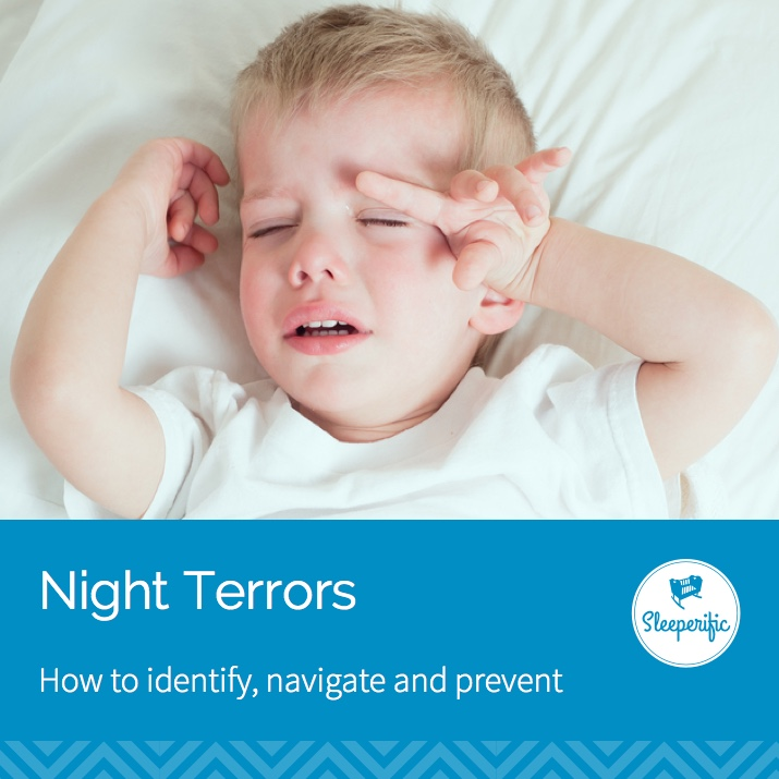 Identifying, navigating and preventing night terrors